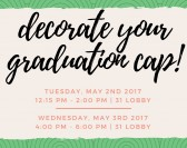 Cap Decorating and Cap/Gown Pick Up Day