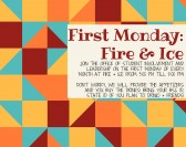 First Monday: Fire & Ice