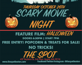 The Spot Presents: Scary Movie Night